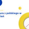 Matura z Polskiego w Tydzień